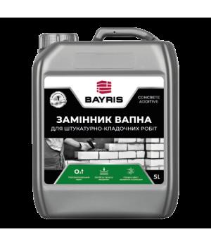 """Пластифікатор """"Замінник вапна"""" Байріс (Bayris) (5л)"""